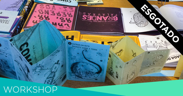 Narrativas visuais em Zines | Workshop · {11 a 14.jul.2017} Recife
